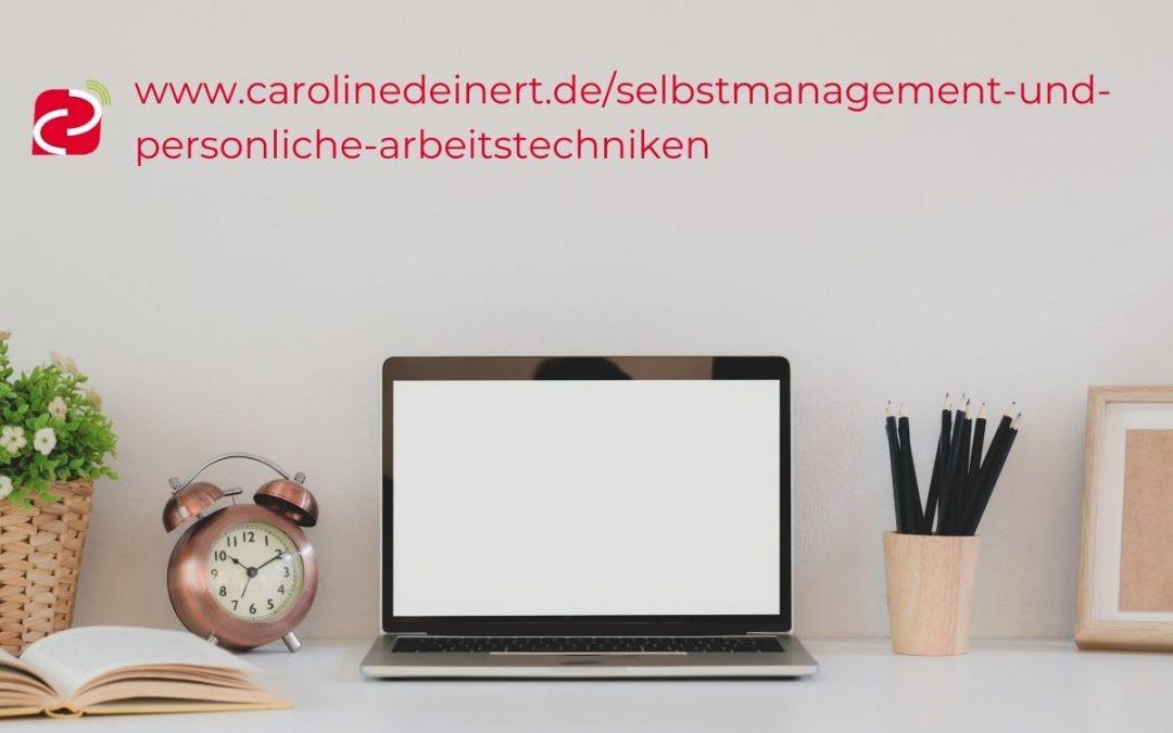 Selbstmanagement und Arbeitstechniken