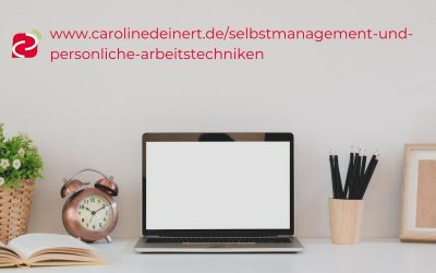 Selbstmanagement und persönliche Arbeitstechniken